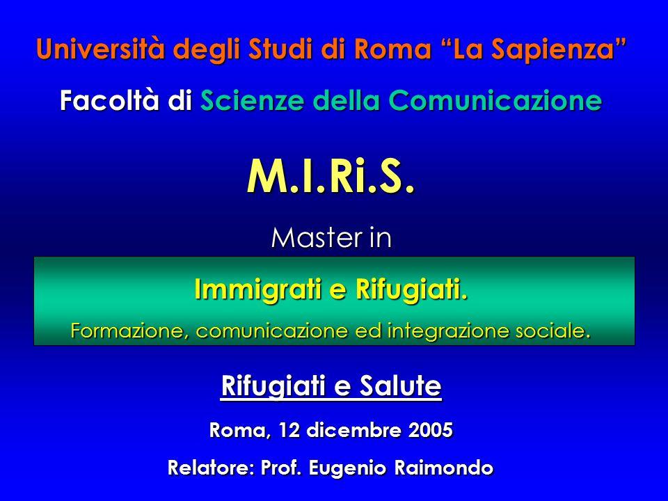 """Università degli Studi di Roma """"La Sapienza"""" Facoltà di di Scienze della Comunicazione M.I.Ri.S. Master in Immigrati e Rifugiati. Formazione, comunica"""