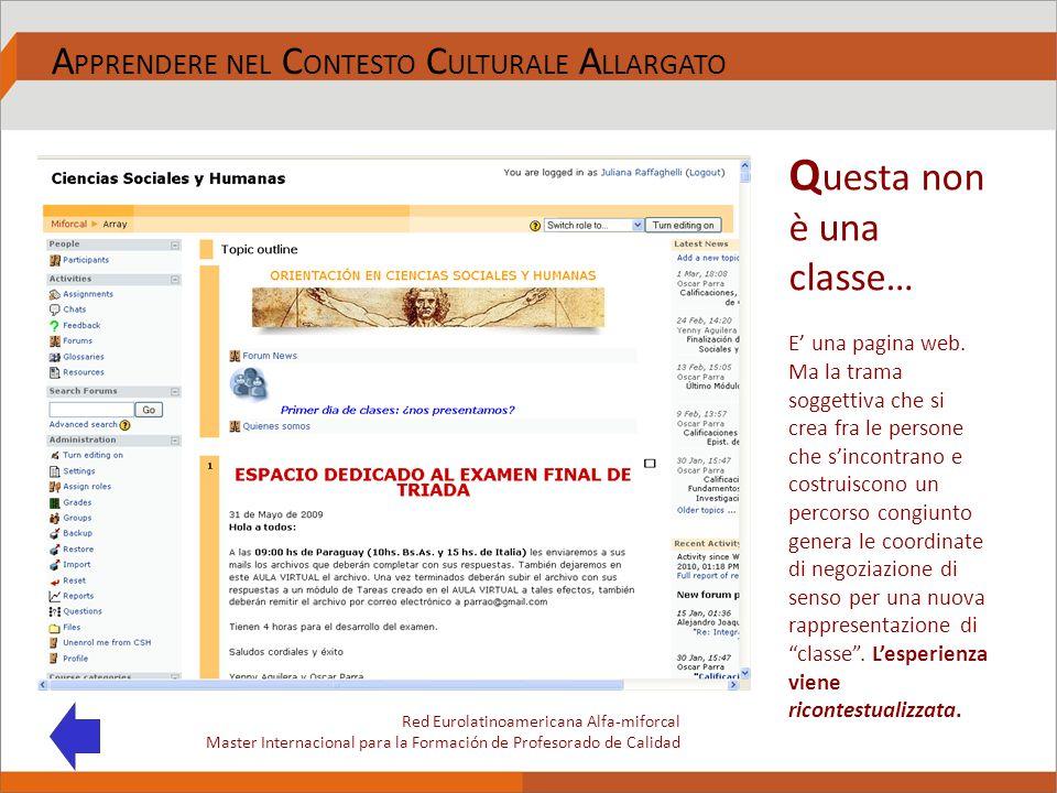 Q uesta non è una classe… E' una pagina web. Ma la trama soggettiva che si crea fra le persone che s'incontrano e costruiscono un percorso congiunto g