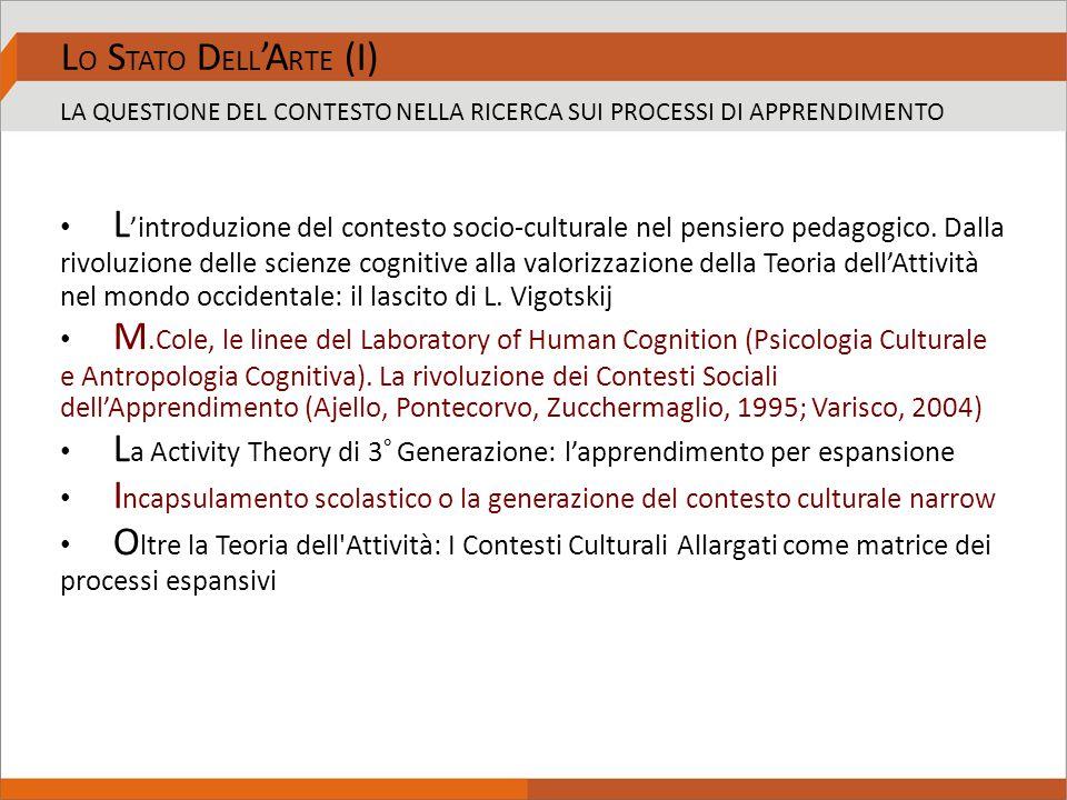 L 'introduzione del contesto socio-culturale nel pensiero pedagogico. Dalla rivoluzione delle scienze cognitive alla valorizzazione della Teoria dell'