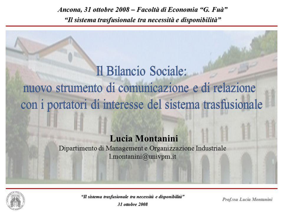 """Prof.ssa Lucia Montanini """"Il sistema trasfusionale tra necessità e disponibilità"""" 31 ottobre 2008 Lucia Montanini Dipartimento di Management e Organiz"""