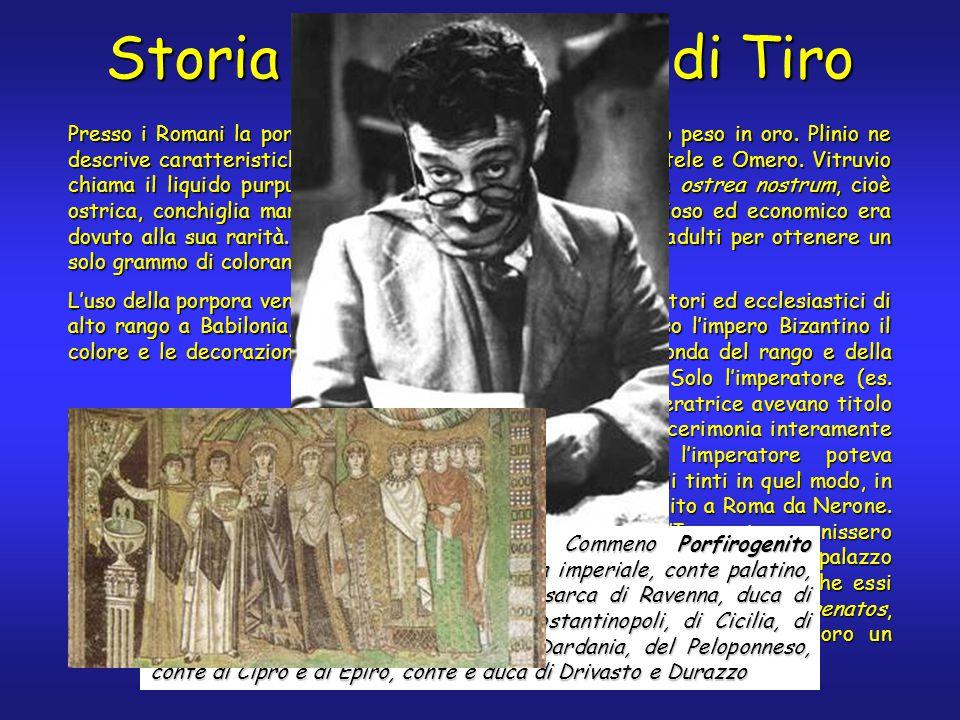 Storia della porpora di Tiro Presso i Romani la porpora di Tiro valeva 10-20 volte il suo peso in oro.