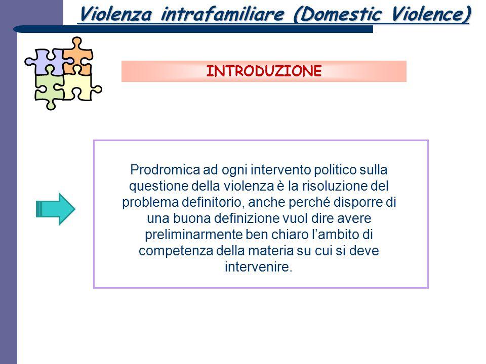 Prodromica ad ogni intervento politico sulla questione della violenza è la risoluzione del problema definitorio, anche perché disporre di una buona de