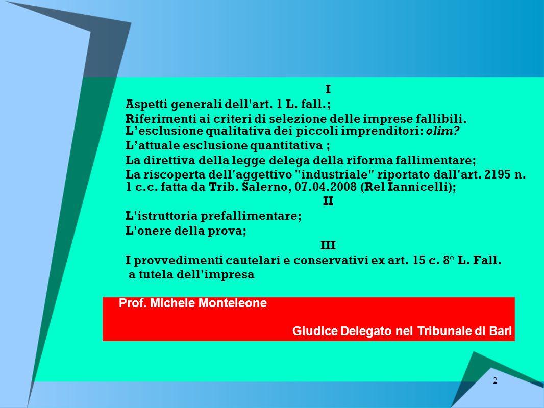 2 I Aspetti generali dell art.1 L.