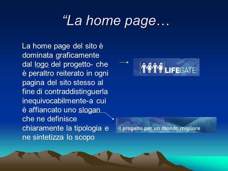 """""""La home page… """"La home page… La home page del sito è dominata graficamente dal logo del progetto- che è peraltro reiterato in ogni pagina del sito st"""