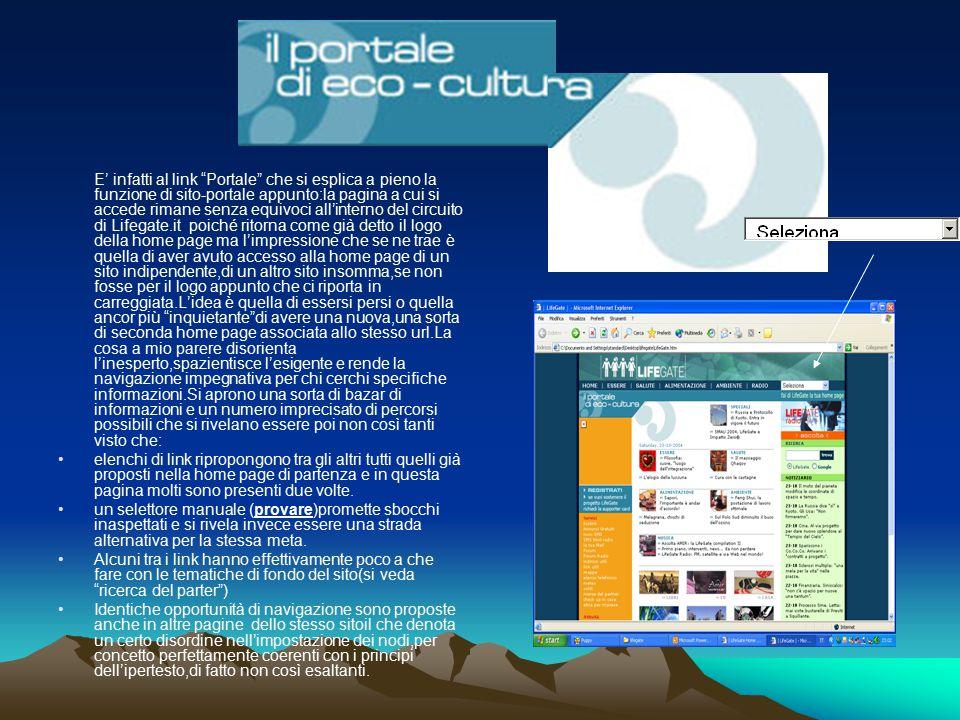 """E' infatti al link """"Portale"""" che si esplica a pieno la funzione di sito-portale appunto:la pagina a cui si accede rimane senza equivoci all'interno de"""