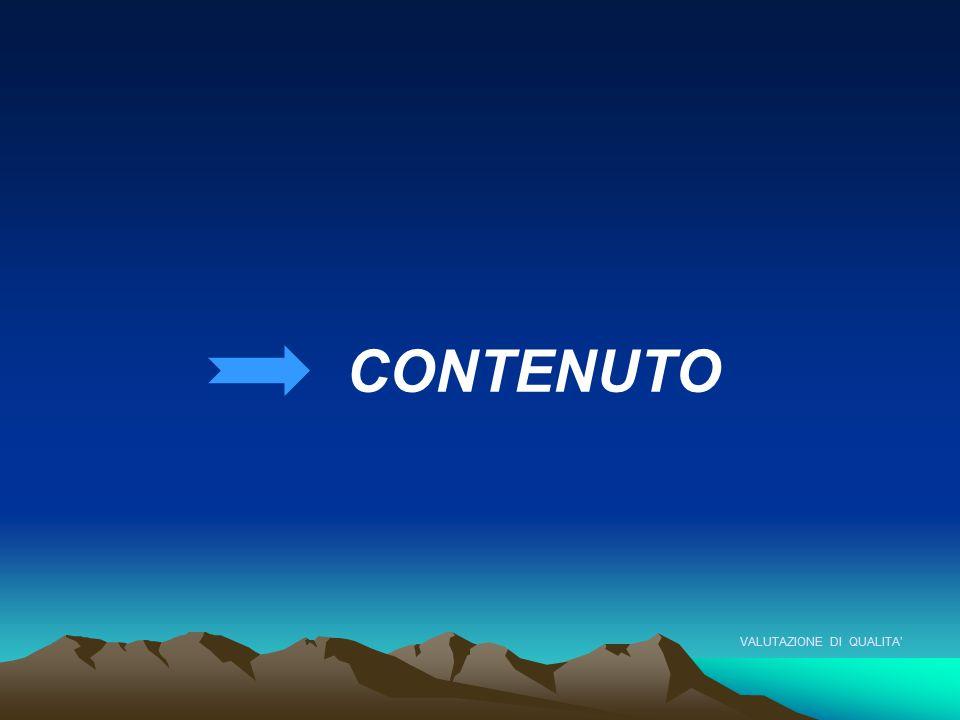 VALUTAZIONE DI QUALITA' CONTENUTO