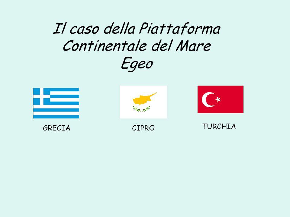 GRECIACIPRO TURCHIA Il caso della Piattaforma Continentale del Mare Egeo