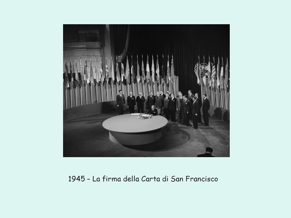 1945 – La firma della Carta di San Francisco