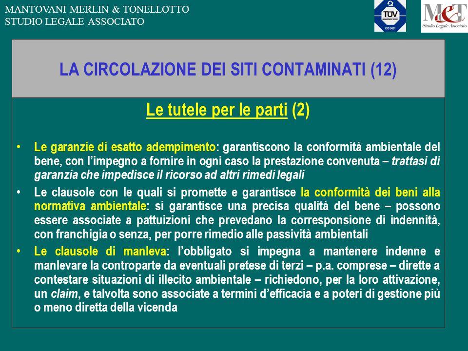 MANTOVANI MERLIN & TONELLOTTO STUDIO LEGALE ASSOCIATO LA CIRCOLAZIONE DEI SITI CONTAMINATI (12) Le tutele per le parti (2) Le garanzie di esatto ademp