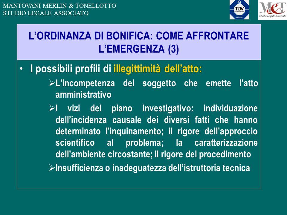 MANTOVANI MERLIN & TONELLOTTO STUDIO LEGALE ASSOCIATO L'ORDINANZA DI BONIFICA: COME AFFRONTARE L'EMERGENZA (3) I possibili profili di illegittimità de