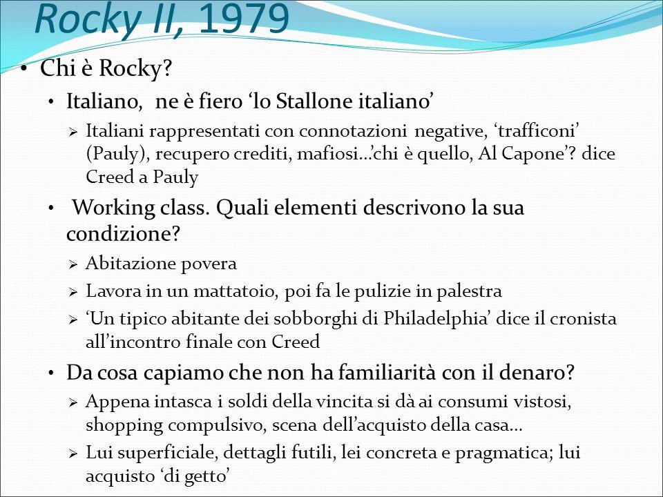 Rocky II, 1979 Da dove viene/quale è la sua storia.