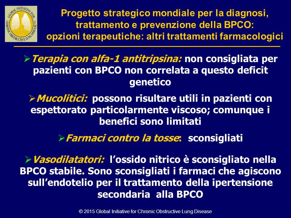  Terapia con alfa-1 antitripsina: non consigliata per pazienti con BPCO non correlata a questo deficit genetico  Mucolitici: possono risultare utili