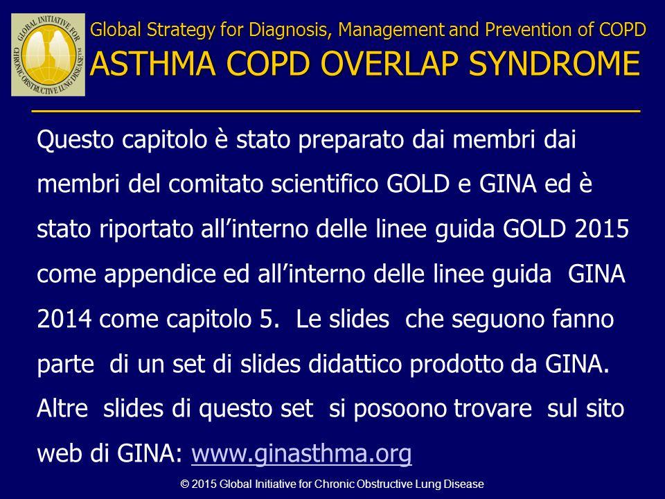 Questo capitolo è stato preparato dai membri dai membri del comitato scientifico GOLD e GINA ed è stato riportato all'interno delle linee guida GOLD 2