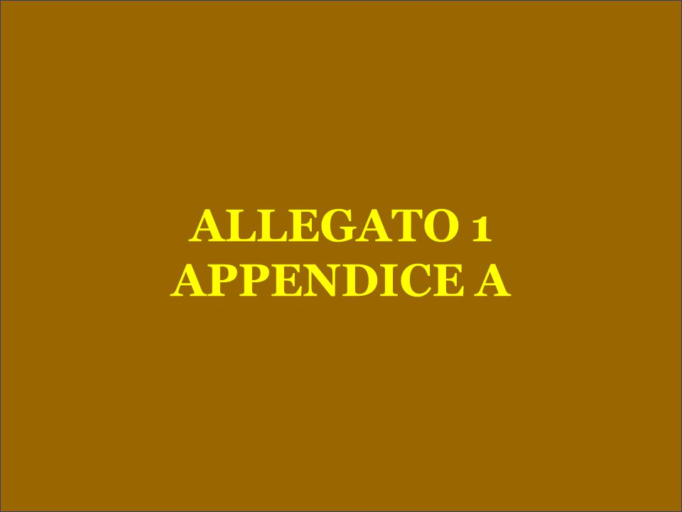 ALLEGATO 1 APPENDICE A