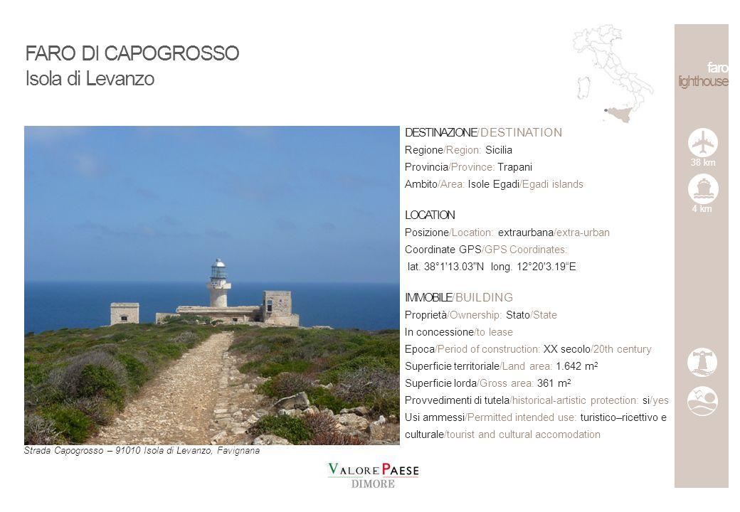 DESTINAZIONE/DESTINATION Regione/Region: Campania Provincia/Province: Napoli Ambito/Area: isola/island LOCATION Posizione/Location: extraurbana/extra-urban Coordinate GPS/GPS Coordinates: lat.