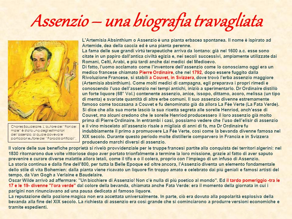 Assenzio – una biografia travagliata L'Artemisia Absinthium o Assenzio è una pianta erbacea spontanea. Il nome è ispirato ad Artemide, dea della cacci