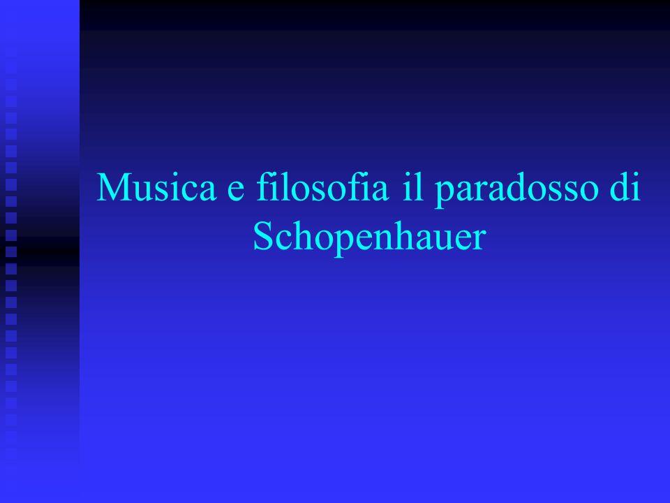 Musica e filosofia il paradosso di Schopenhauer