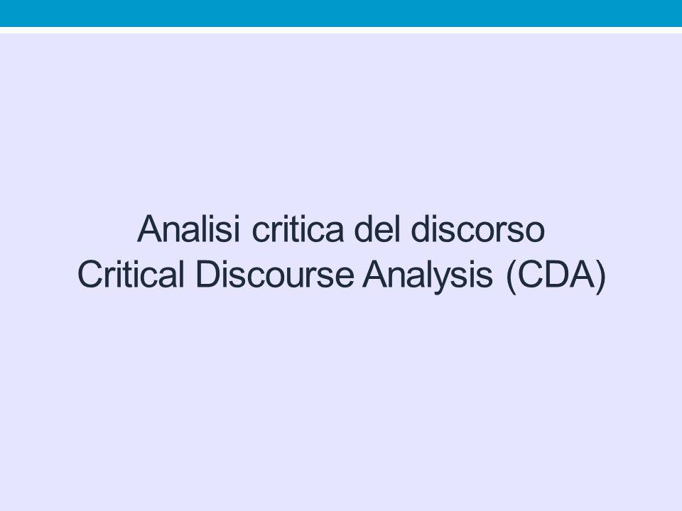 Analisi critica del discorso Critical Discourse Analysis (CDA)