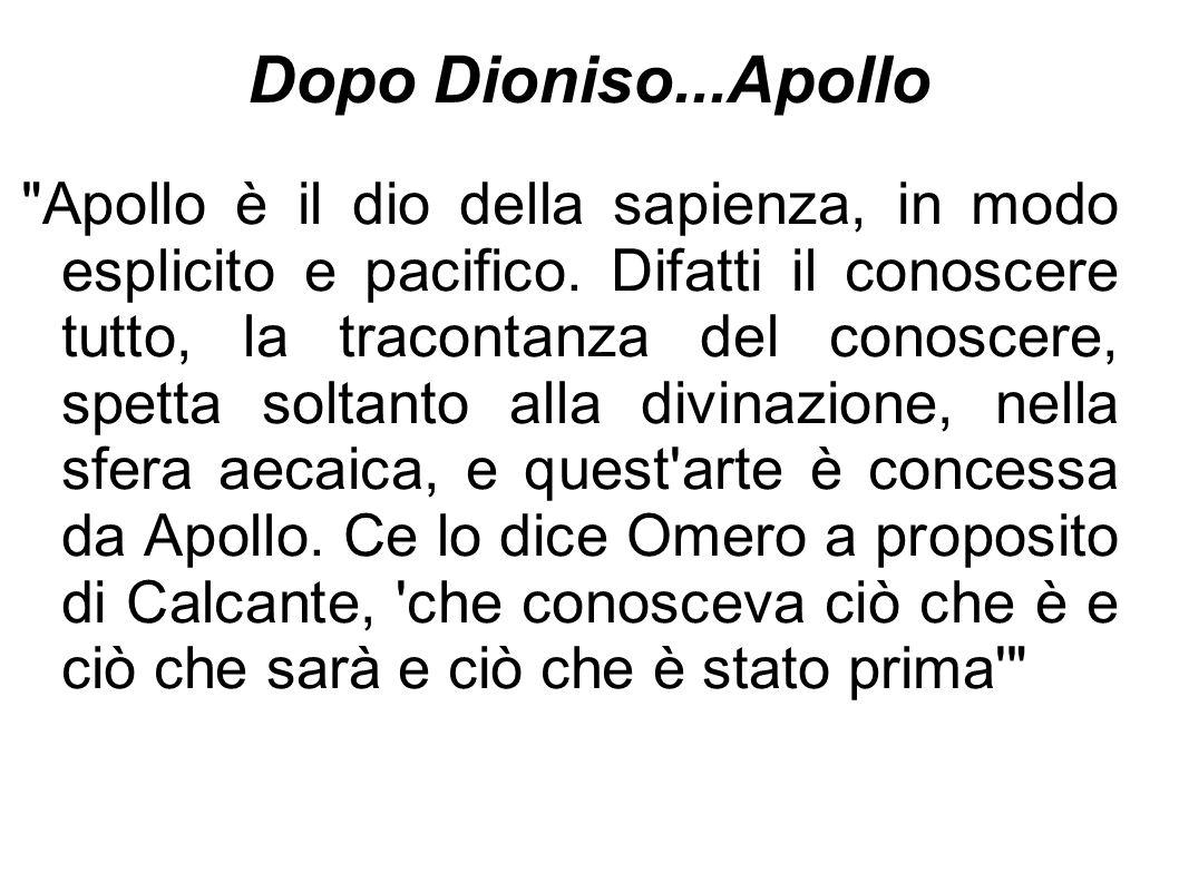 Dopo Dioniso...Apollo