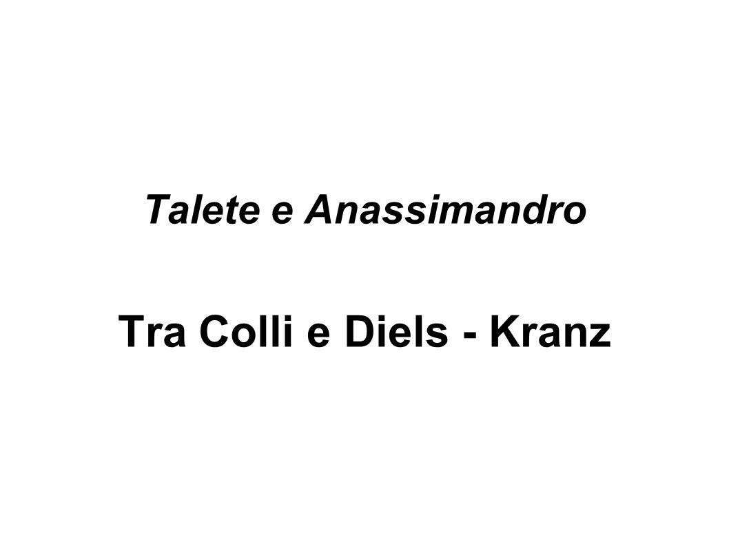 Talete e Anassimandro Tra Colli e Diels - Kranz