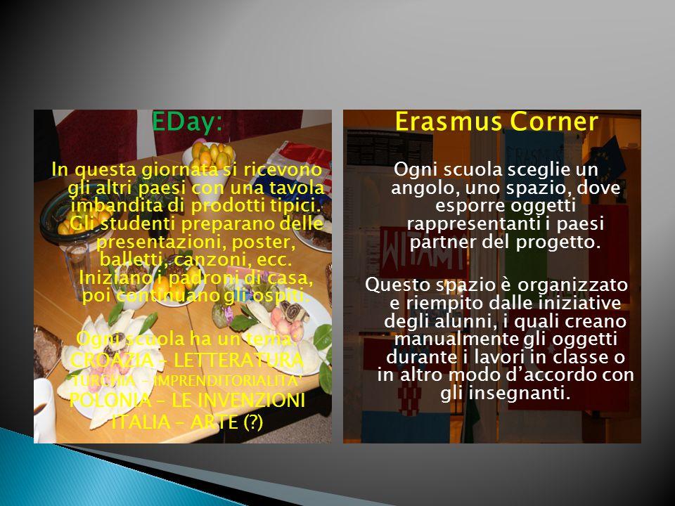 EDay: In questa giornata si ricevono gli altri paesi con una tavola imbandita di prodotti tipici.
