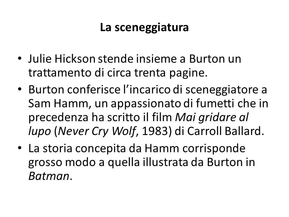 La sceneggiatura Julie Hickson stende insieme a Burton un trattamento di circa trenta pagine. Burton conferisce l'incarico di sceneggiatore a Sam Hamm