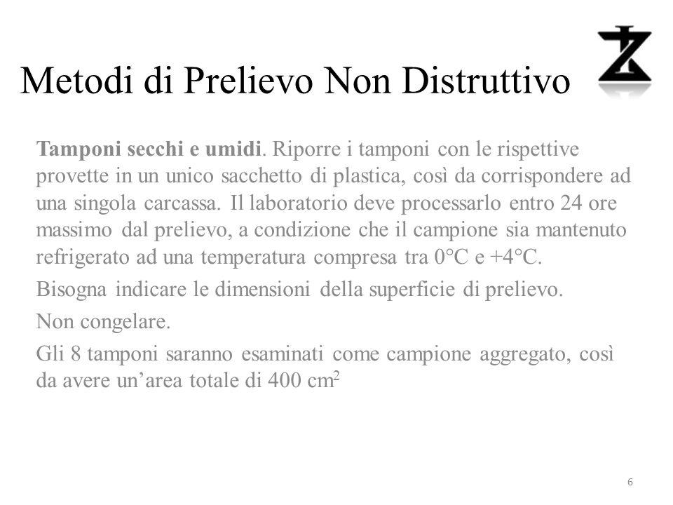 Metodi di Prelievo Non Distruttivo Tamponi secchi e umidi.