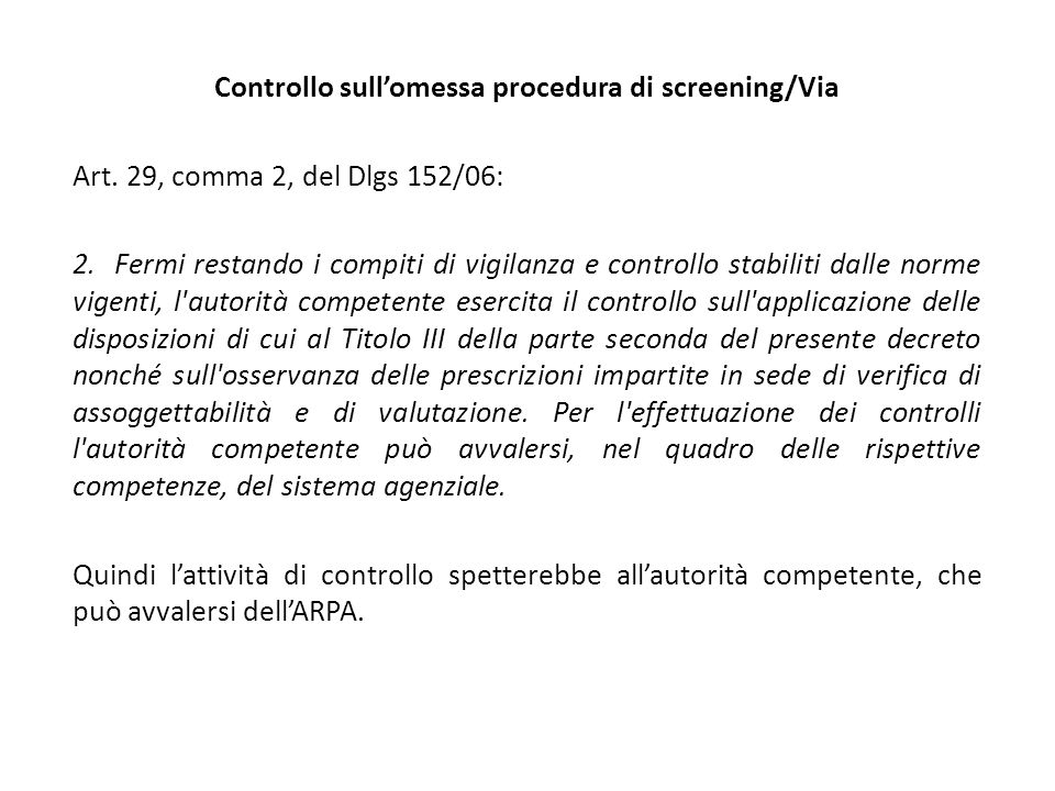 Controllo sull'omessa procedura di screening/Via Art.
