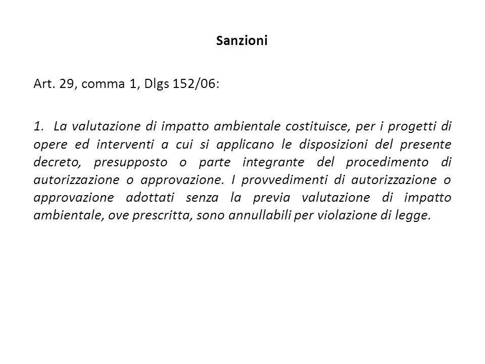 Sanzioni Art. 29, comma 1, Dlgs 152/06: 1.