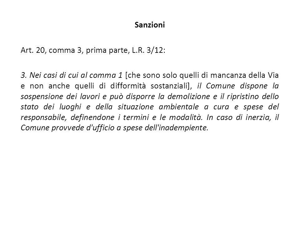 Sanzioni Art. 20, comma 3, prima parte, L.R. 3/12: 3.