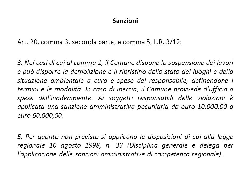 Sanzioni Art. 20, comma 3, seconda parte, e comma 5, L.R.