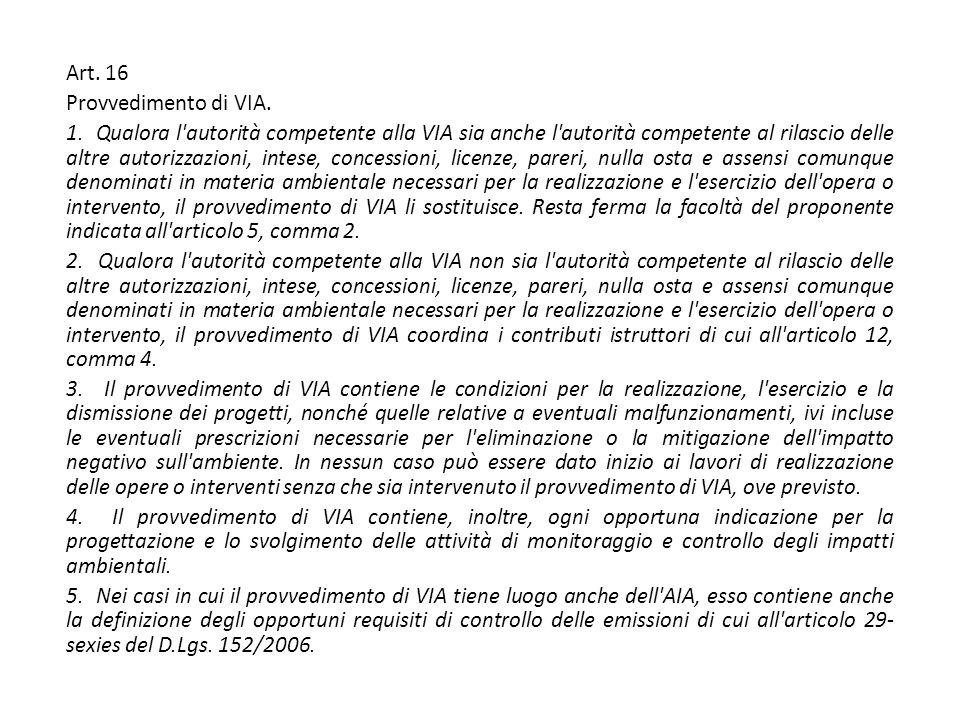 Art. 16 Provvedimento di VIA. 1.