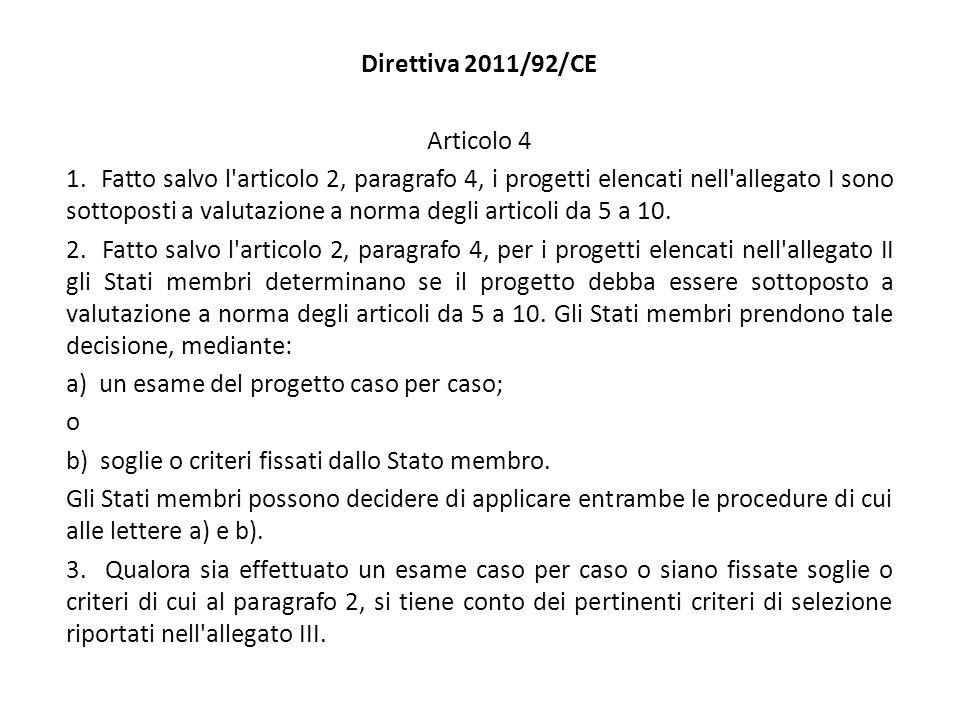 Direttiva 2011/92/CE Articolo 4 1.