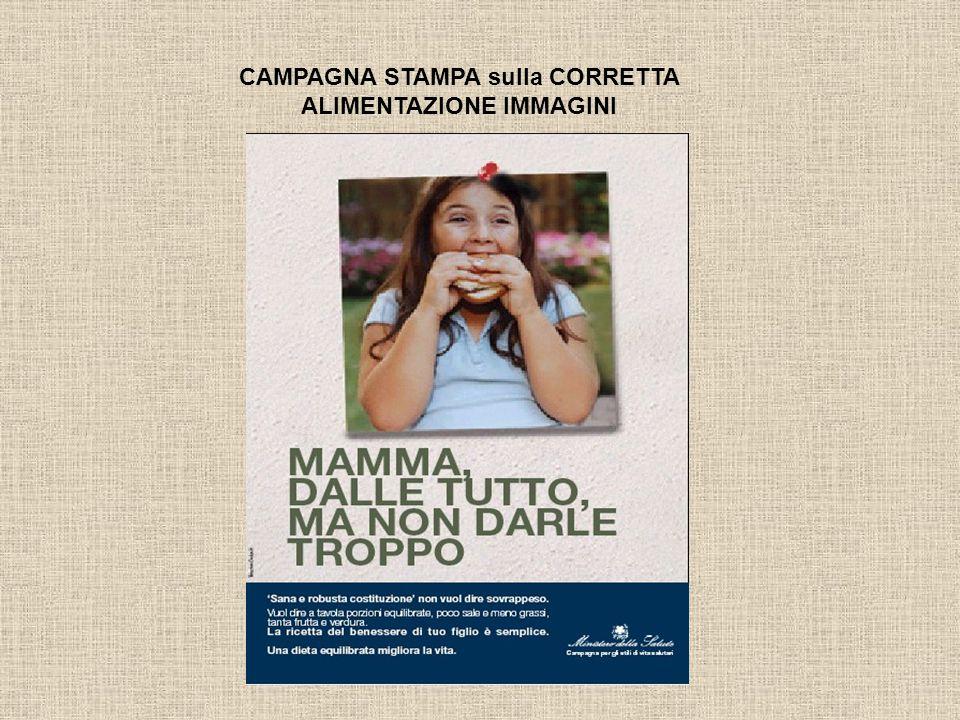 CAMPAGNA STAMPA sulla CORRETTA ALIMENTAZIONE IMMAGINI