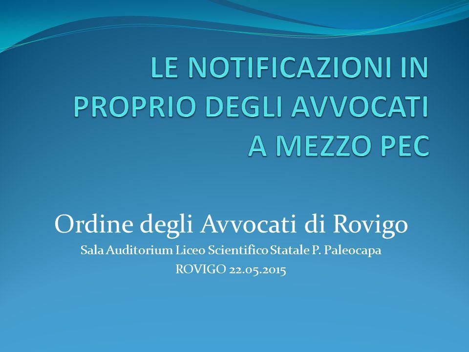 Ordine degli Avvocati di Rovigo Sala Auditorium Liceo Scientifico Statale P. Paleocapa ROVIGO 22.05.2015