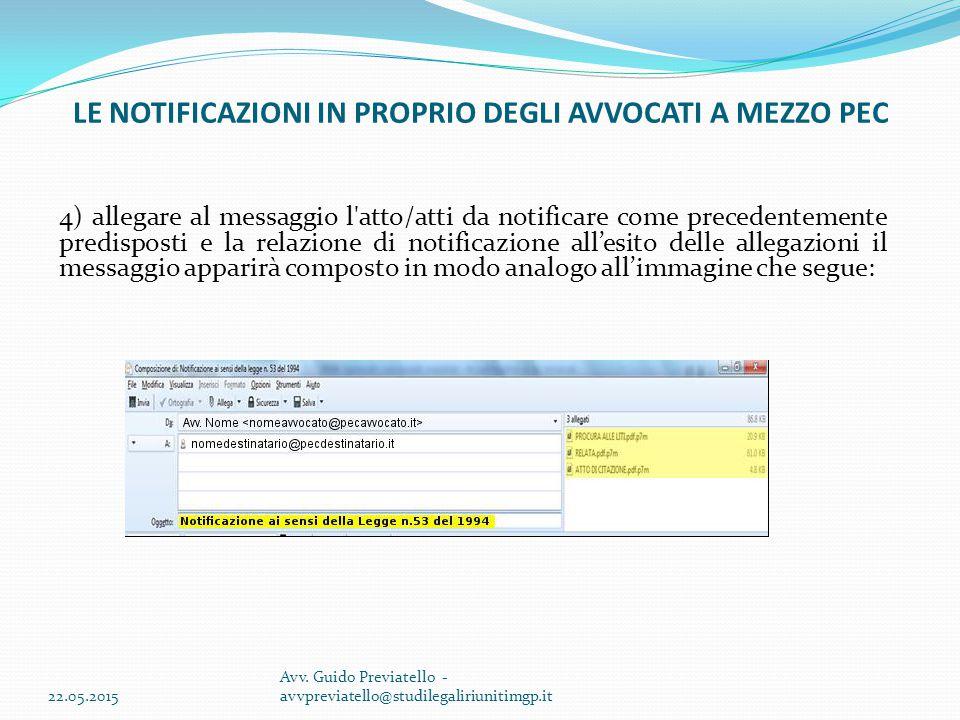 4) allegare al messaggio l'atto/atti da notificare come precedentemente predisposti e la relazione di notificazione all'esito delle allegazioni il mes