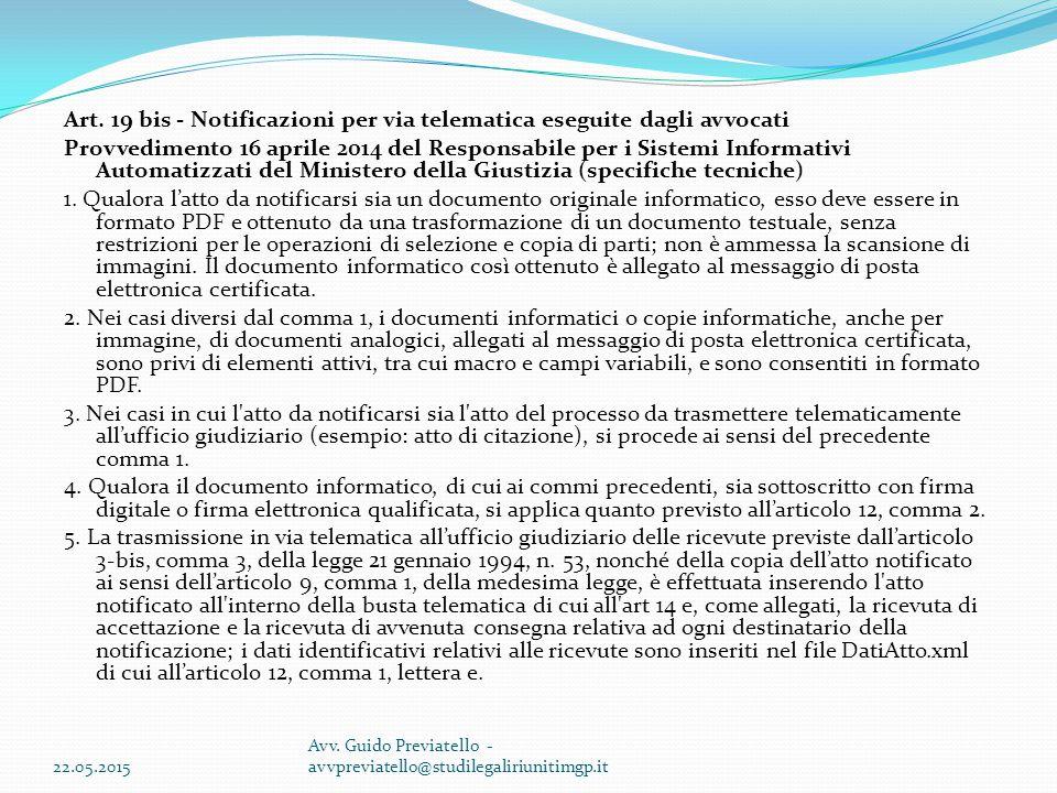 Art. 19 bis - Notificazioni per via telematica eseguite dagli avvocati Provvedimento 16 aprile 2014 del Responsabile per i Sistemi Informativi Automat