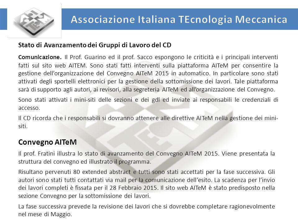 UNIVERSITA' DEGLI STUDI DI ROMA TOR VERGATA DIPARTIMENTO DI INGEGNERIA INDUSTRIALE 8 Partecipazione AITeM ai progetti finanziati.