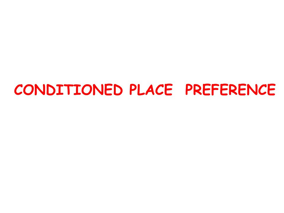 CONDITIONED PLACE PREFERENCE
