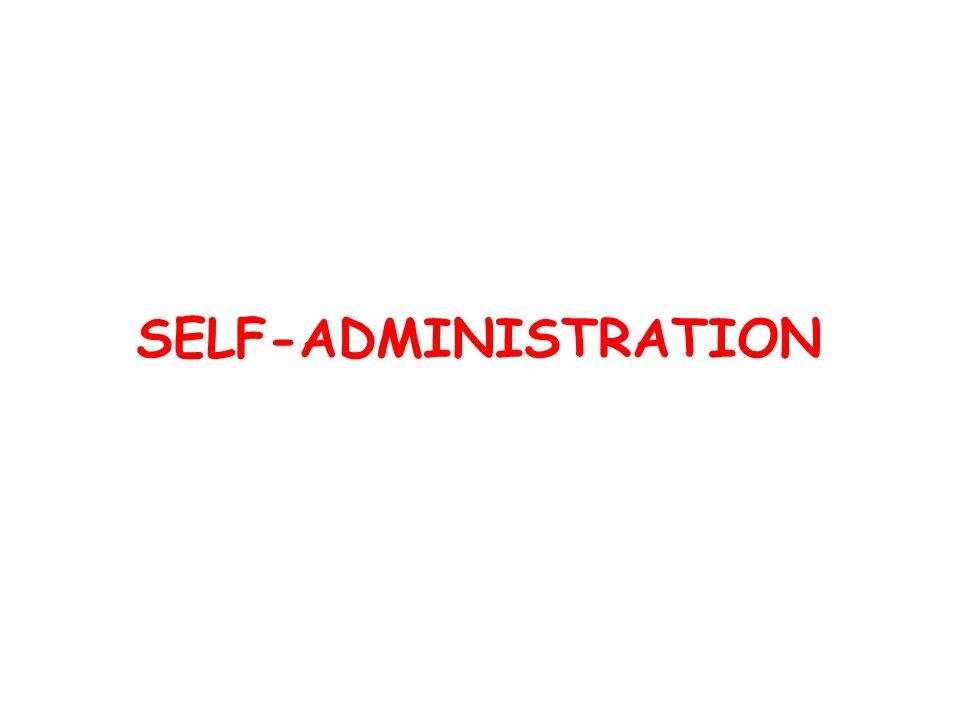 SELF-ADMINISTRATION