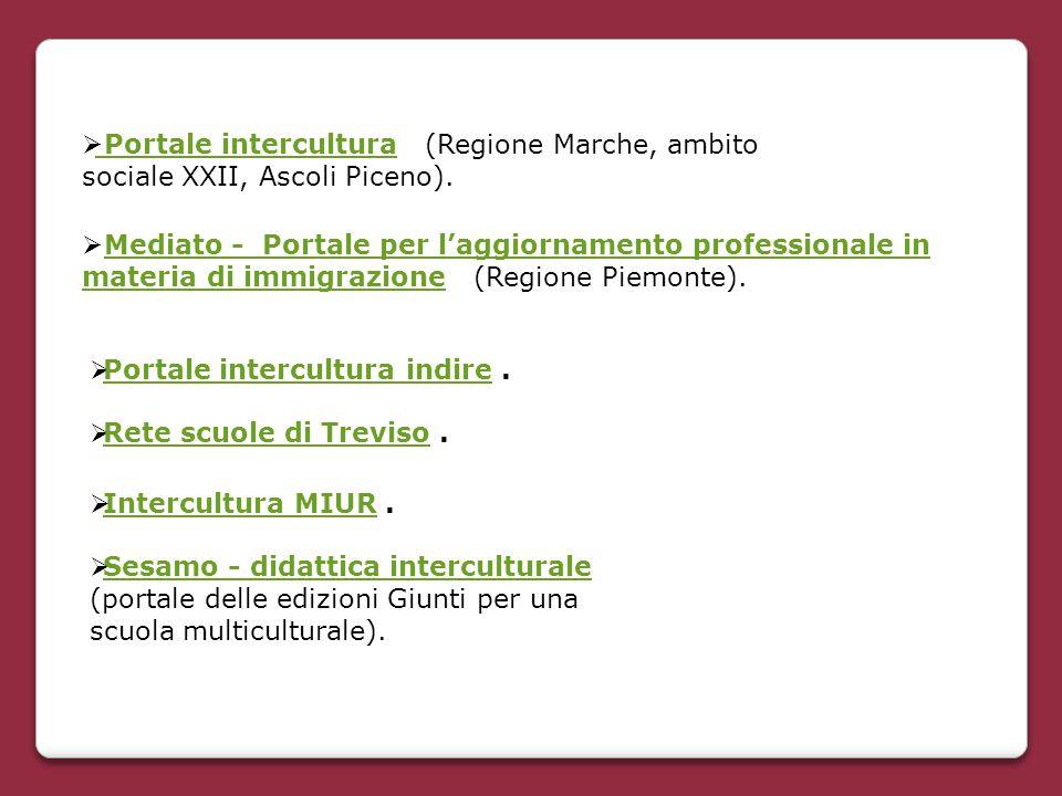  Intercultura MIUR. Intercultura MIUR  Sesamo - didattica interculturale (portale delle edizioni Giunti per una scuola multiculturale). Sesamo - did