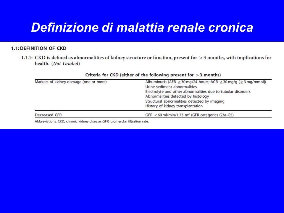 Definizione di malattia renale cronica