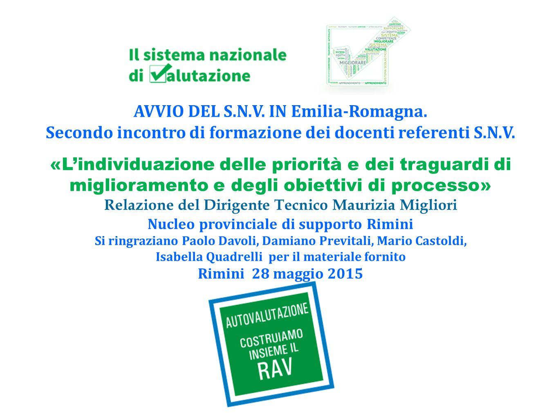 AVVIO DEL S.N.V. IN Emilia-Romagna. Secondo incontro di formazione dei docenti referenti S.N.V. «L'individuazione delle priorità e dei traguardi di mi