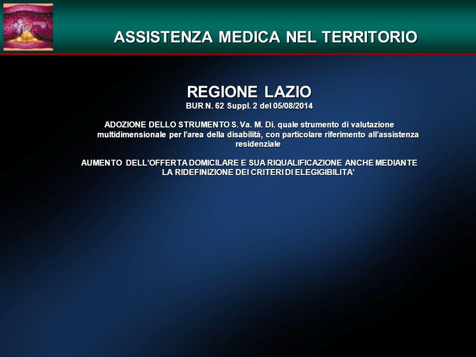 ASSISTENZA MEDICA NEL TERRITORIO REGIONE LAZIO BUR N. 62 Suppl. 2 del 05/08/2014 ADOZIONE DELLO STRUMENTO S. Va. M. Di. quale strumento di valutazione