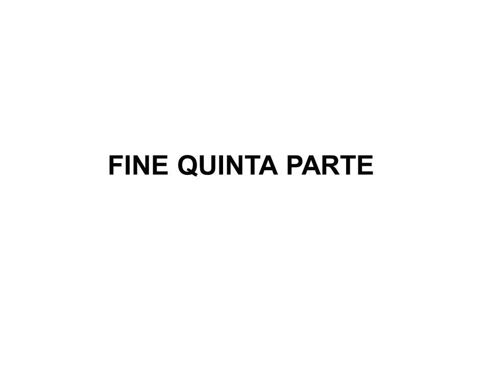 FINE QUINTA PARTE