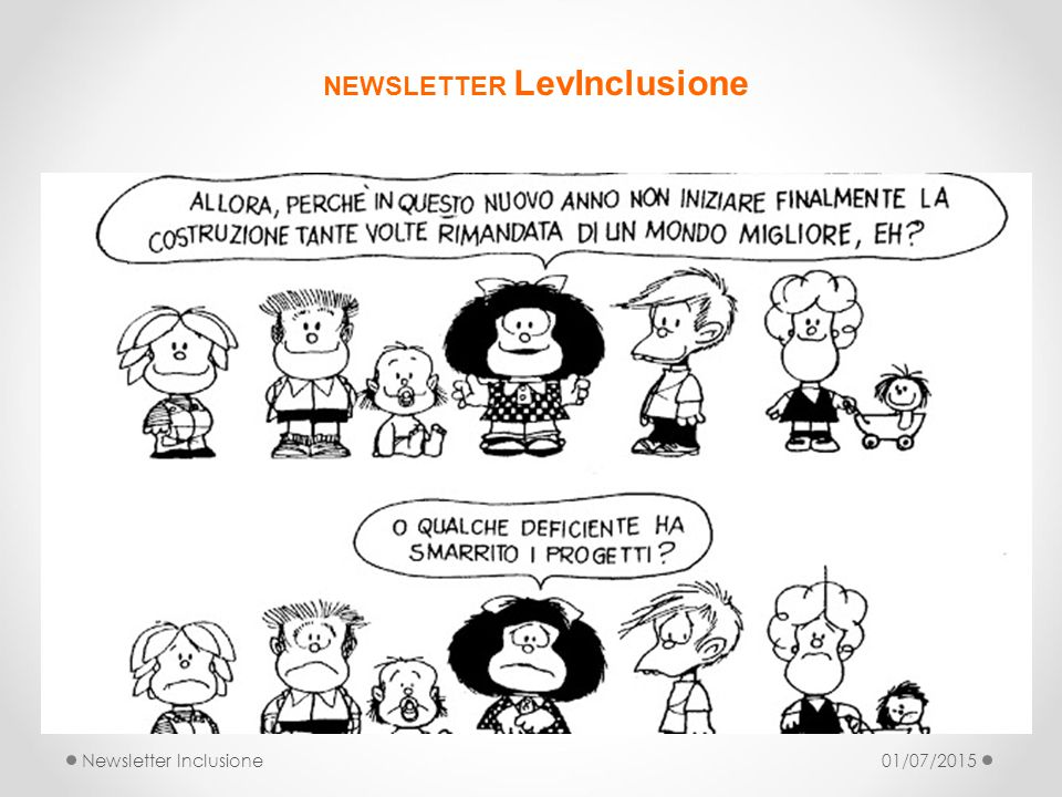 NEWSLETTER LevInclusione Newsletter Inclusione01/07/2015