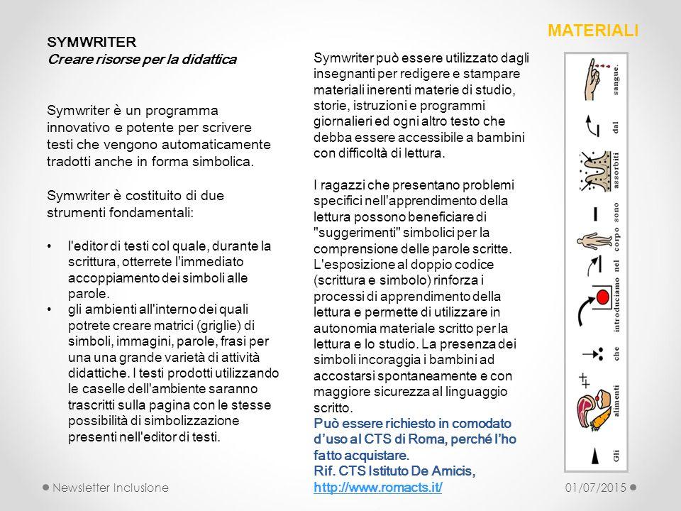 SYMWRITER Creare risorse per la didattica Symwriter è un programma innovativo e potente per scrivere testi che vengono automaticamente tradotti anche