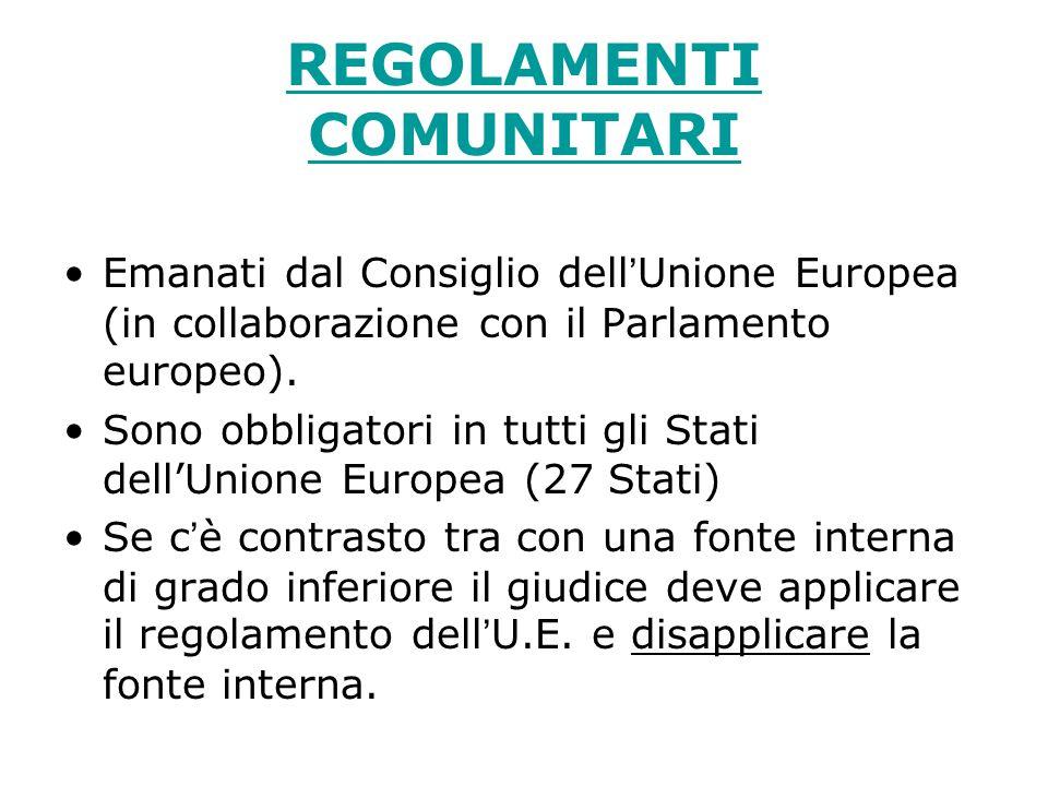 Le DIRETTIVE COMUNITARIE Le direttive emanate dall'U.E.