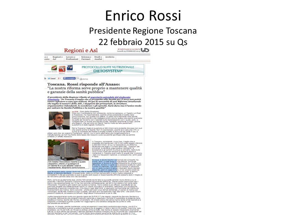 Enrico Rossi Presidente Regione Toscana 22 febbraio 2015 su Qs