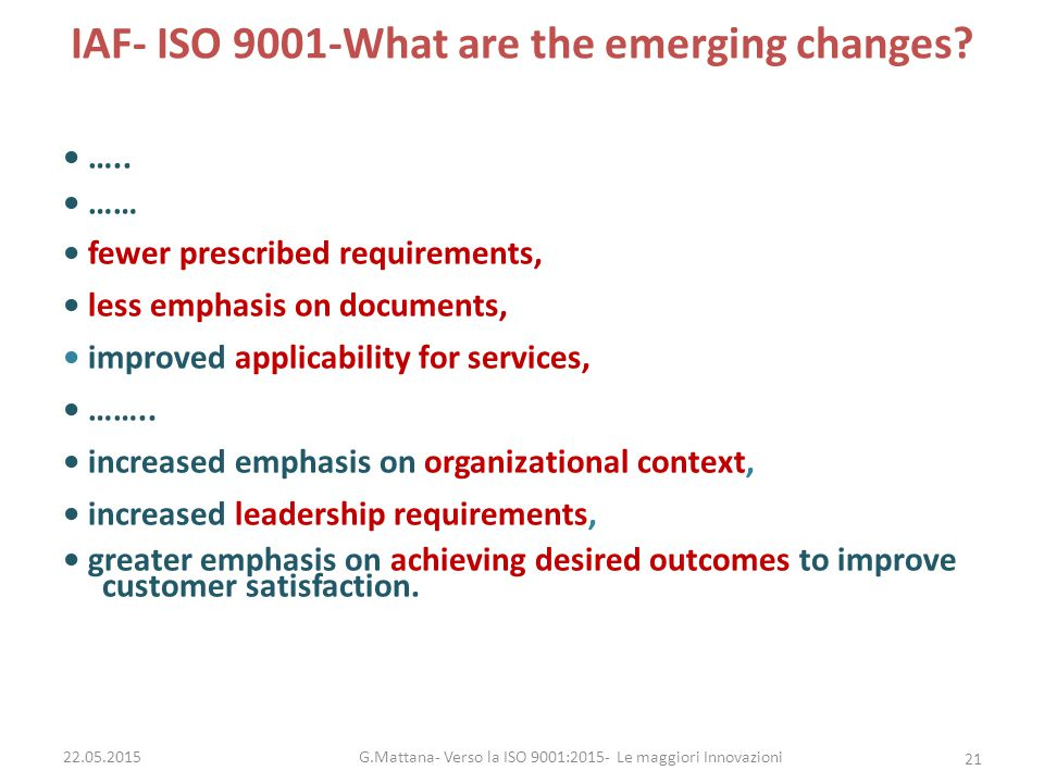 IAF- ISO 9001-What are the emerging changes.…..